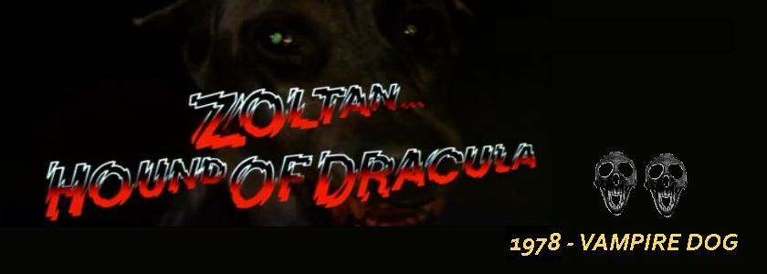 Zoltan, Hound of Dracula (1978)